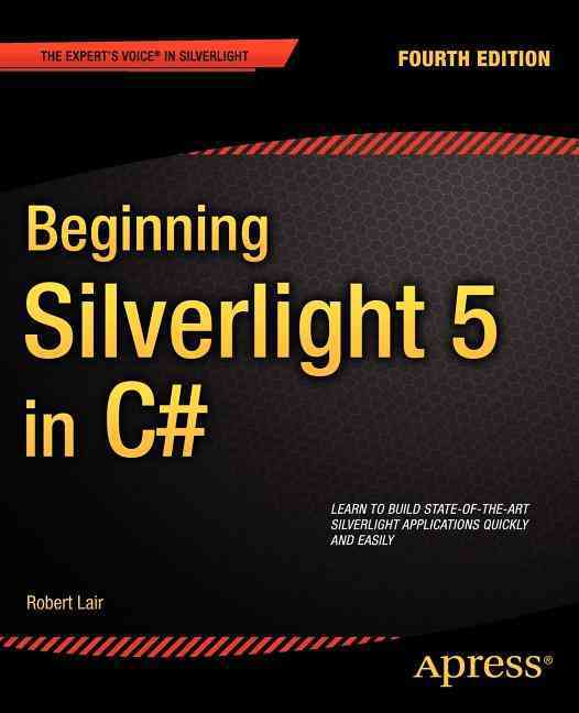 Beginning Silverlight 5 in C# By Lair, Robert